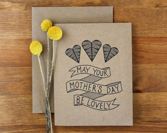 Mothers Day Card  - May Your Mother's Day Be Lovely - Hand Lettered Eco Friendly Card