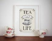 Tea Art, Tea Quote, Tea Poster, Quotes, Kitchen, Vintage Tea, Quote Print, Kitchen Wall Art, Cafe, Neutral Decor, Tea, Shabby Chic Decor