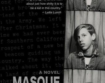 A Masque of Infamy: A Novel