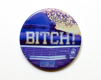 "Supernatural Button // Dean Winchester ""Bitch"" Button // 2"" Pinback Button or Magnet"