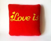 Valentine's Day gift, Love pillow, red pillow, romantic pillow, red and yellow pillow, decorative pillow,  Love is