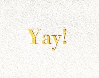 Yay: Letterpress Flat Card & Envelope