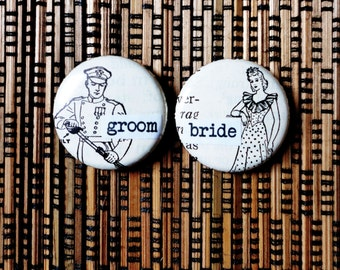 bride and groom -1 Inch Pinback Buttons for a Bride and Groom