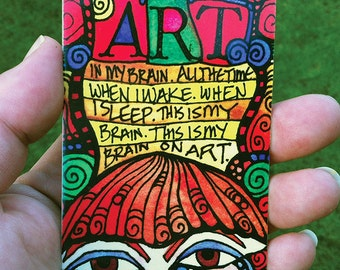 Art Brain Kitchen Magnet - Inspirational for the Artist -  Visual Journal ACEO / ATC Print