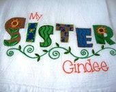 Embroidered Cotton Kitchen Towel - Genuine Flour Sack Towel, Sister Towel