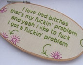Embroidered Rap Lyrics: Fuckin' Problems by ASAP Rocky - In Oval Embroidery Hoop