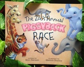 The Zoo's Annual Piggyback Race, Children's Picture Book - illustrated and autographed by Melinda Beavers