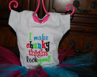 I make chunky thighs look good  Bodysuit T-shirt Embroidered Childrens Size