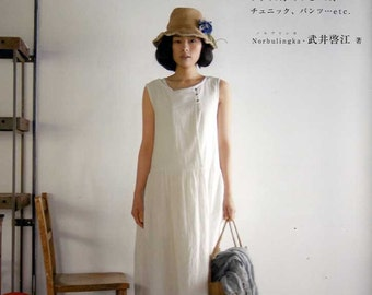 White Linen and Cotton Comfortable Clothes - Japanese Craft Book