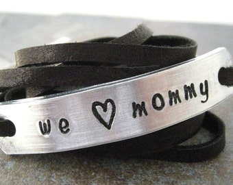 We Love Mommy Bracelet, choose leather and ink color, text, symbols, and font, mothers day gift, limit 30 characters