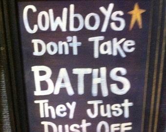 Cowboys dont take BATHS they just dust off sign framed bathroom decor little boys room
