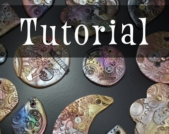 TUTORIAL: Steampunk Polymer Clay  (Pendant/Ornament Instructions)