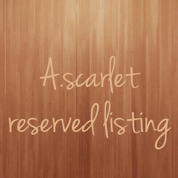 Reserved listing for amandaserviss