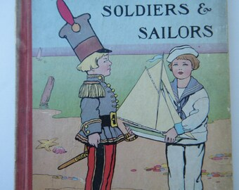 1910 The Chatterbox Book of Soldier and Sailors