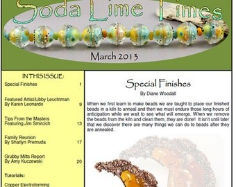 March 2013 Soda Lime Times Lampworking Magazine - Special Finishes issue - (PDF) - by Diane Woodall