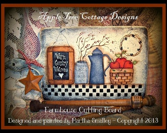 "E Pattern - Martha Smalley's Apple Tree Cottage Designs - ""Farmhouse Cutting Board"""