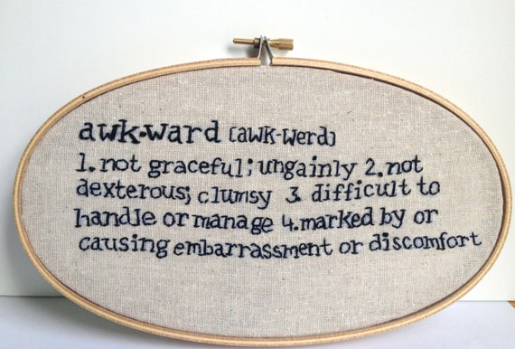 Awkward Definition Embroidery Hoop Art By ReadyStitchGo