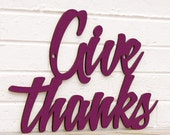 Give Thanks (gratitude, thanksgiving)
