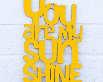 You are my Sunshine MINI