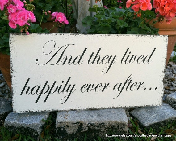 SALE, READY to SHIP, And they lived happily ever after, Wedding Signs, 12 x 24