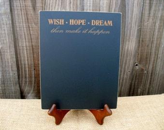 Home Decor Chalkboard - Wish Hope Dream  - Item E1498