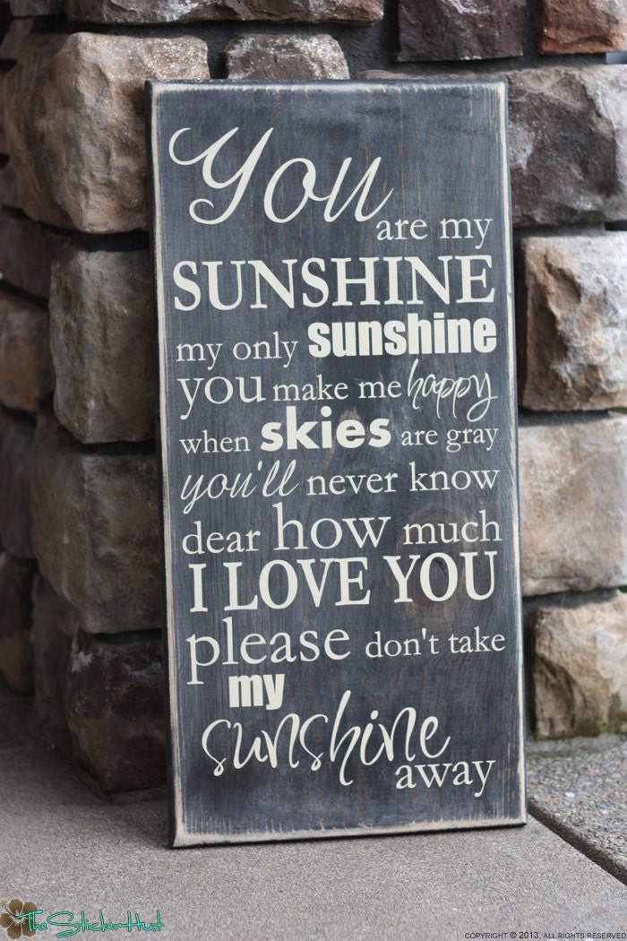 You Are My Sunshine My Only Sunshine Quote Saying Distressed