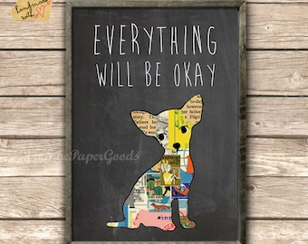 Everything will be okay - typography print on chalkboard background with cute dog