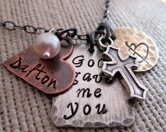 God gave me you - Rustic Family Necklace - Personalized Jewelry - Hand stamped necklace