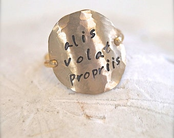 Hammered Gold Fill Ring - Hand Stamped ALIS VOLAT PROPRIIS