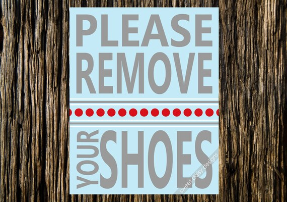 Please Remove Your Shoes Print, PRINTABLE, Digital Wal Art, Please Remove Your Shoes, Entry Way Art for your home, entry way art for church