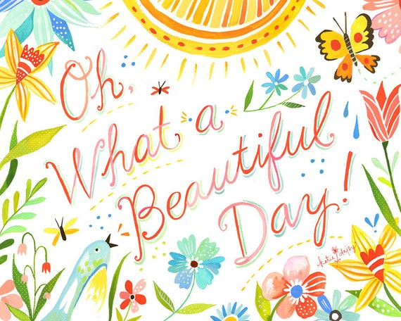 Beautiful Day Art Print Watercolor Quote Hand Lettered