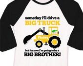 Big brother to be big truck excavator pregnancy announcement raglan Tshirt