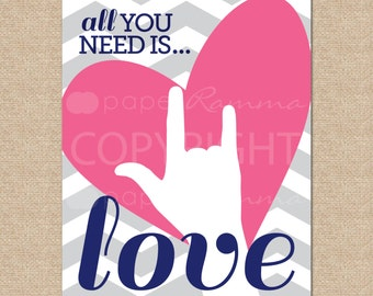 Beatles // All you need is Love // Sign Language Print, Archival Giclee Art Print for Nursery / Child's Room // N-G31-1PS AA1