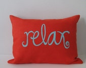 Relax Decorative Pillow Cover Cushion Cover - 12 x 16 inches - Choose your fabric and ink color