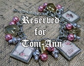 Reserved for Toni Ann  Victorian, Romantic, and Shabby Chic  Charm Bracelet OOAK