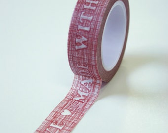 Washi Tape - 15mm - Made with Love on Red Sketch Design - Deco Paper Tape No. 602