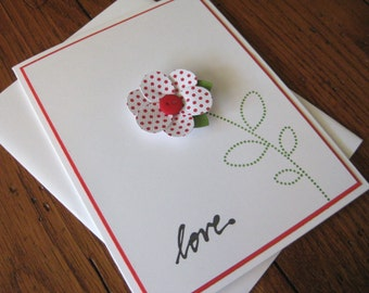 love with Red and White Polka Dotted with Red Button center Flower - Handmade Greeting Card