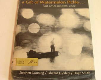 Reflections On A Gift Of Watermelon Pickle  Vintage Poetry Collection Book