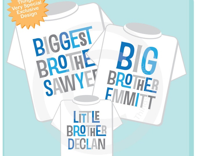 Three Sibling Shirts - Matching Set of Three Biggest Brother, Big Brother and Little Brother Personalized Announcement 05062013a