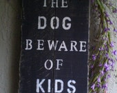 Beware of Kids House Pallet Sign