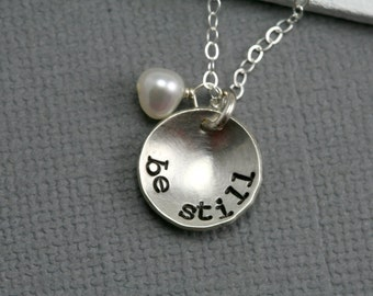 Be Still Necklace - Bible Inspired Necklace - Christian Necklace - LDS