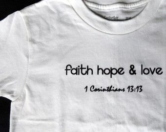Faith Hope Love bodysuit, white bodysuit, scripture bodysuit