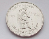 Shuswap First Nation Dollar Coin 1978