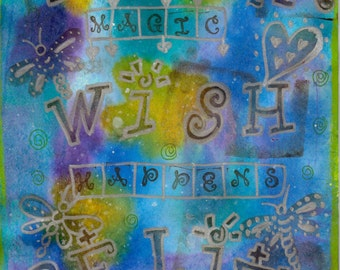 Hippie Art, Original, Dream Wish Believe and Magic Happens