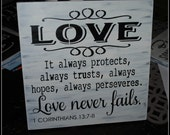 LOVE It always protects, always trusts, always hopes...