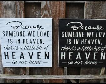 2 signs - Because Someone We Love Is In HEAVEN...