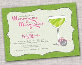 Monograms and Margaritas Printable Invitation - Wedding Bridal Shower Tea Luncheon