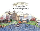 We Belong in Seattle Print 5x7""