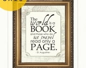 "Inspiring ""The world is a book, and those who do not travel read only a page"" Saint Augustine Travel Quote Print"