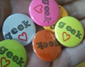 GEEK LOVE hand-stamped one inch pin